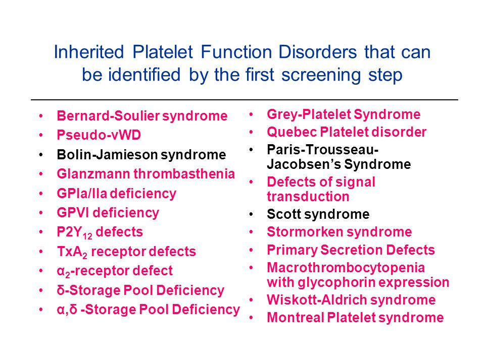 Inherited Platelet Function Disorders that can be identified by the first screening step