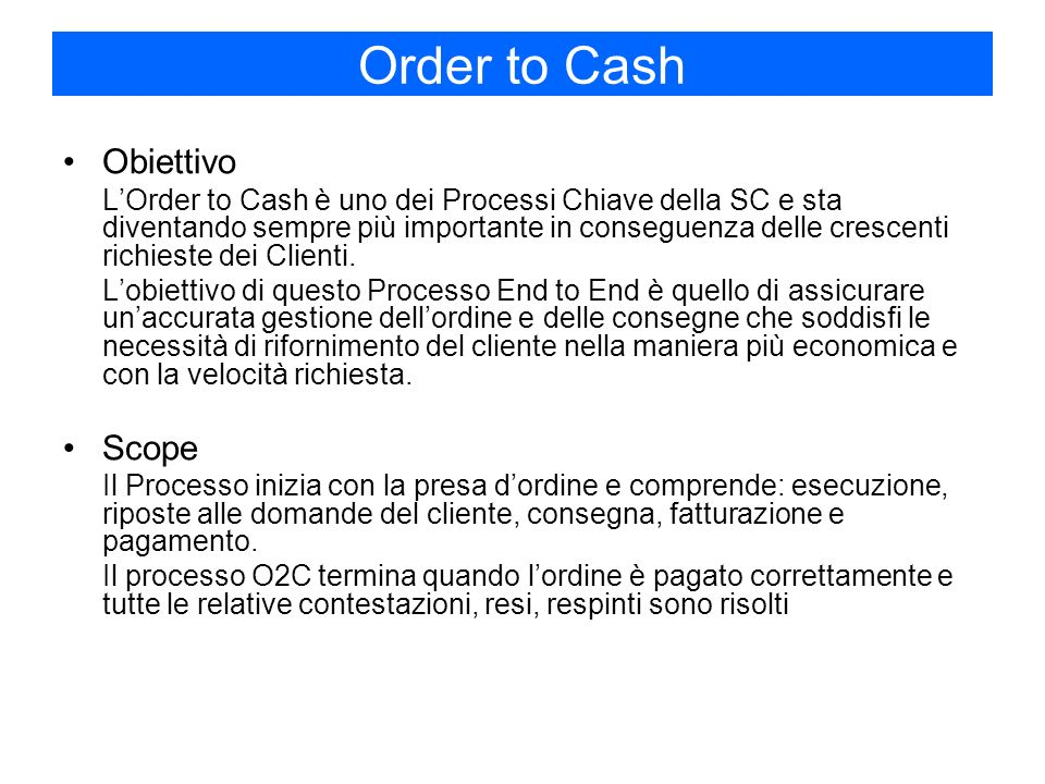 Order to Cash Obiettivo Scope
