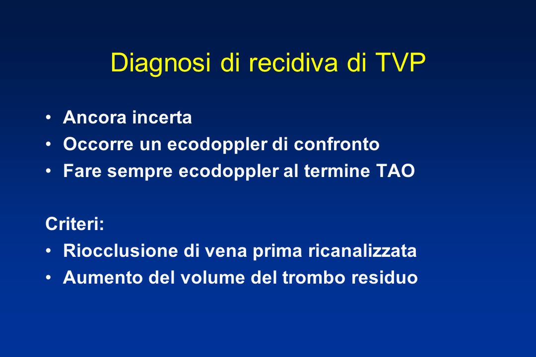 Diagnosi di recidiva di TVP