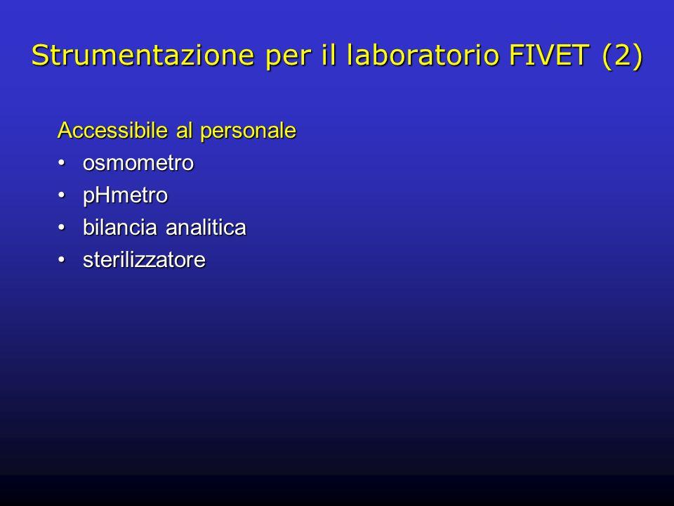 Strumentazione per il laboratorio FIVET (2)