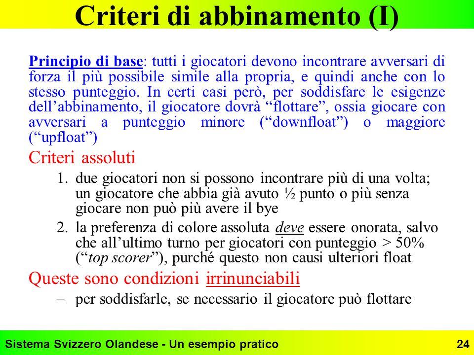 Criteri di abbinamento (I)
