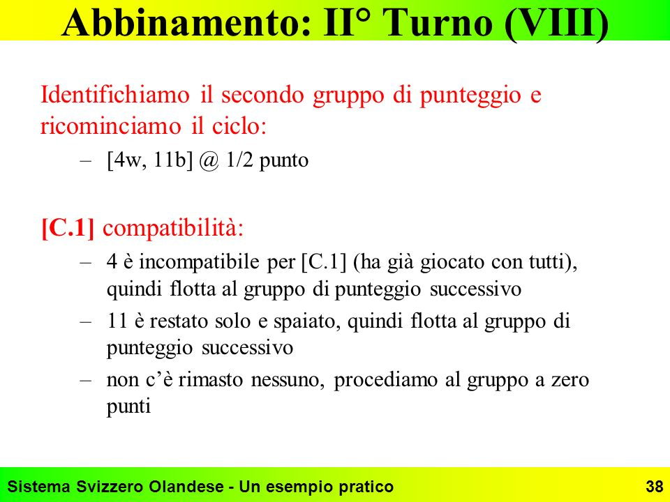Abbinamento: II° Turno (VIII)