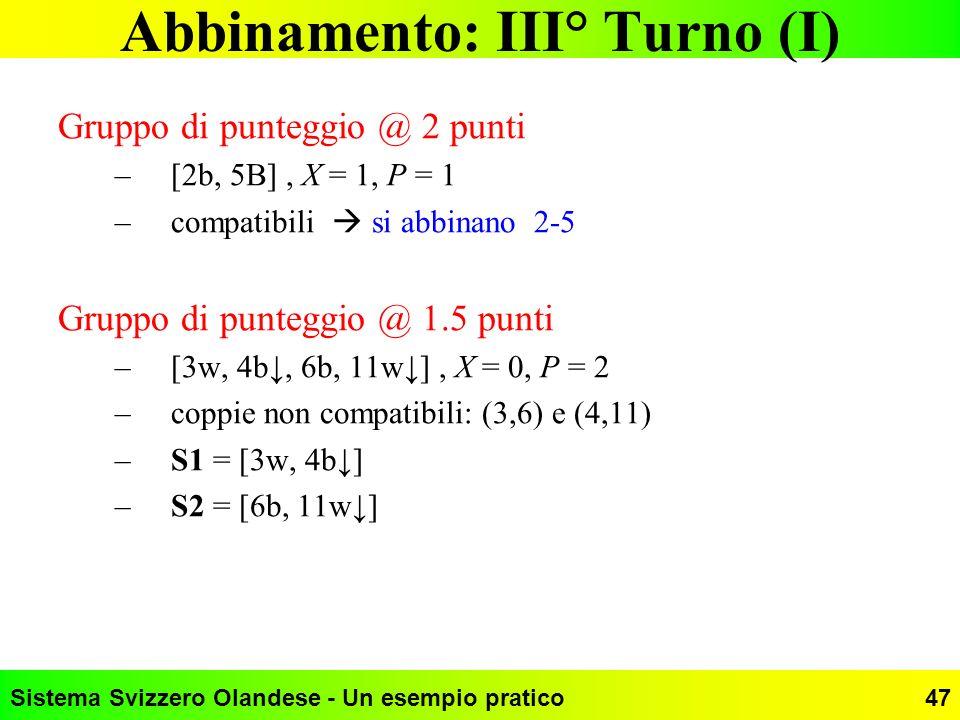 Abbinamento: III° Turno (I)
