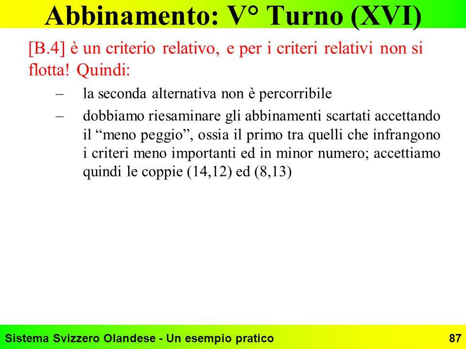 Abbinamento: V° Turno (XVI)