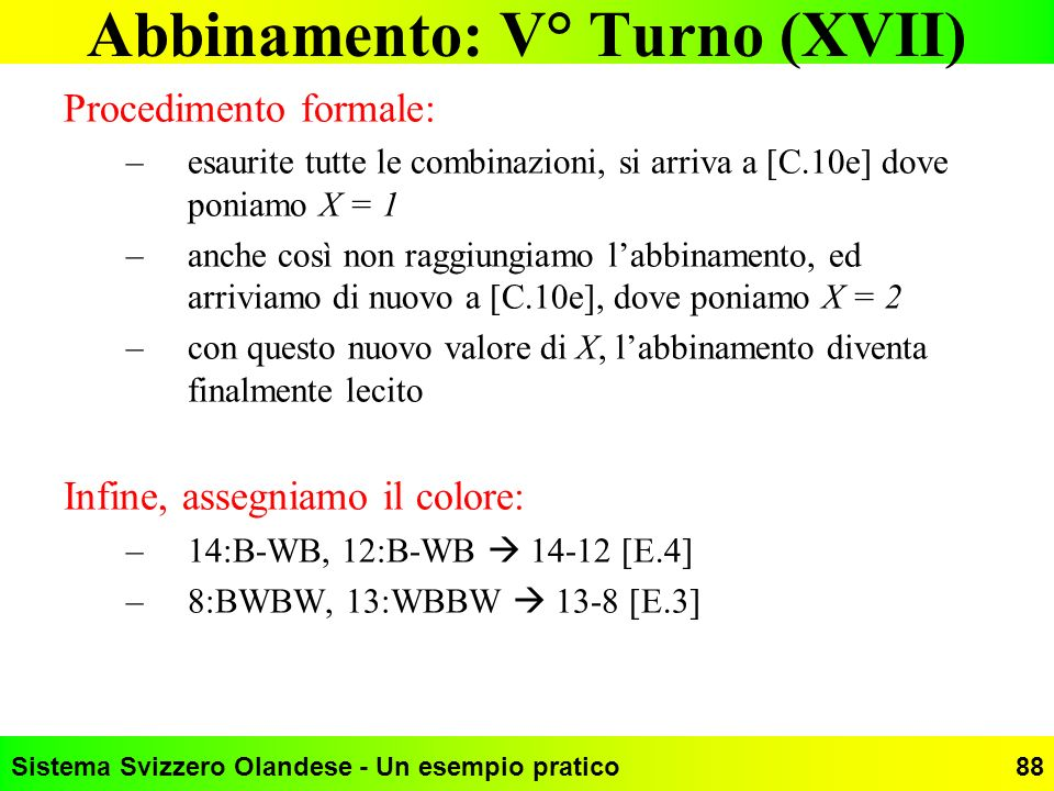 Abbinamento: V° Turno (XVII)