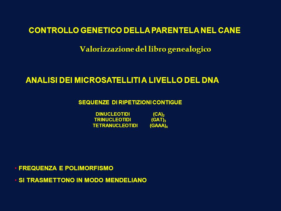 CONTROLLO GENETICO DELLA PARENTELA NEL CANE