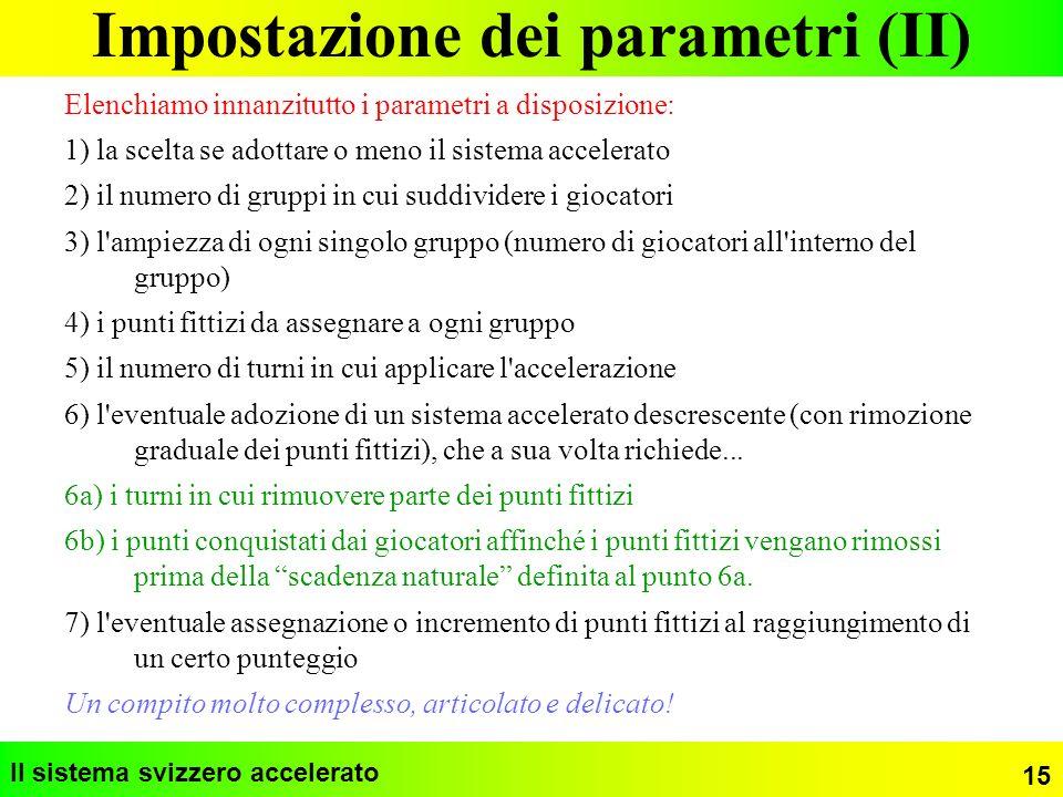 Impostazione dei parametri (II)