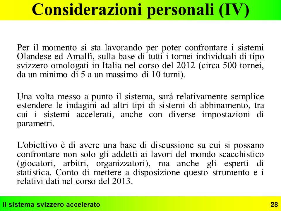 Considerazioni personali (IV)
