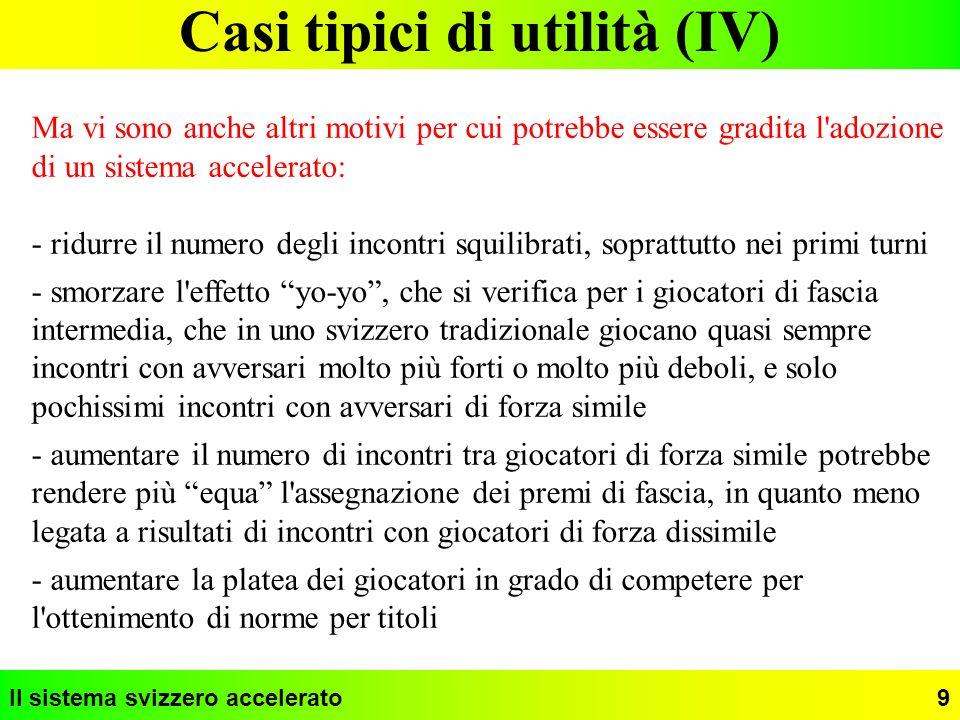 Casi tipici di utilità (IV)