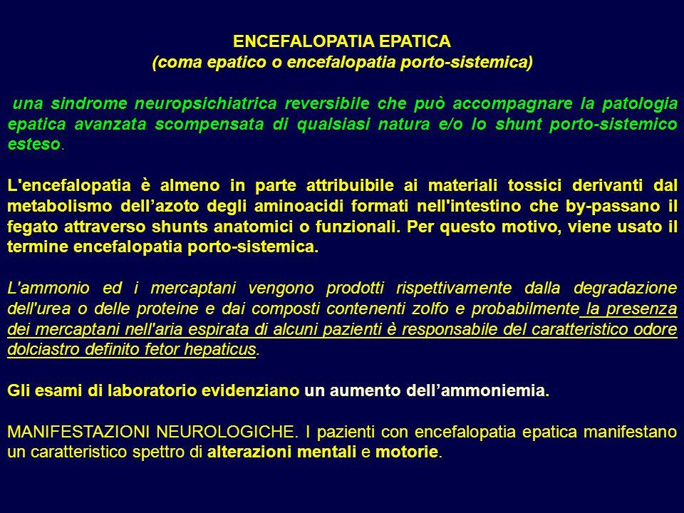 ENCEFALOPATIA EPATICA (coma epatico o encefalopatia porto-sistemica)