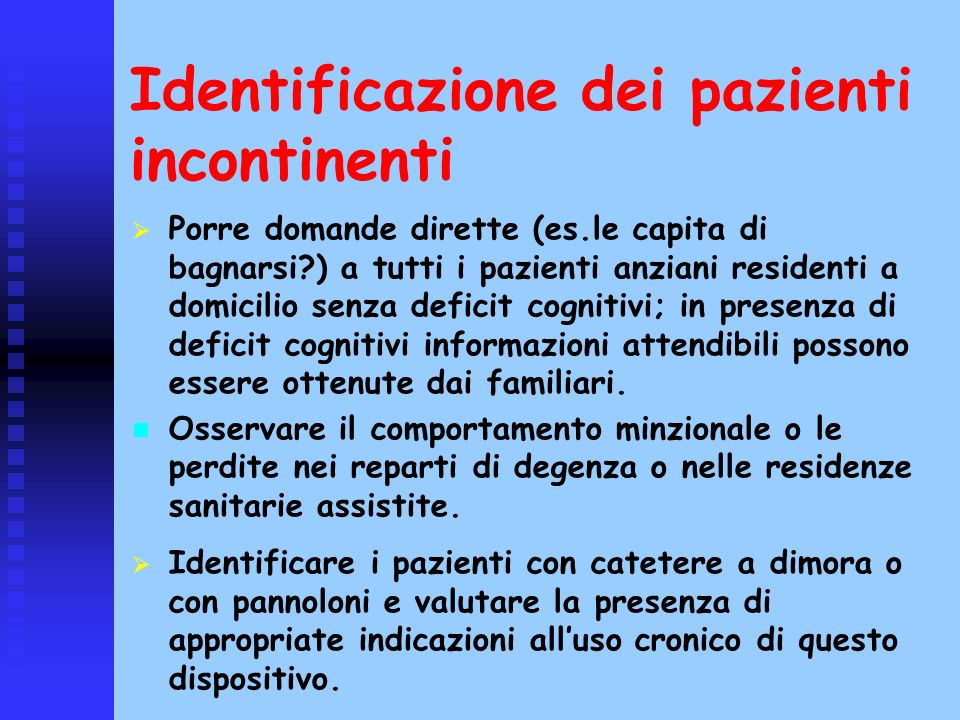 Identificazione dei pazienti incontinenti