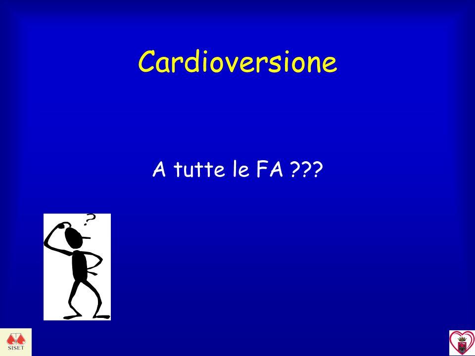 Cardioversione A tutte le FA