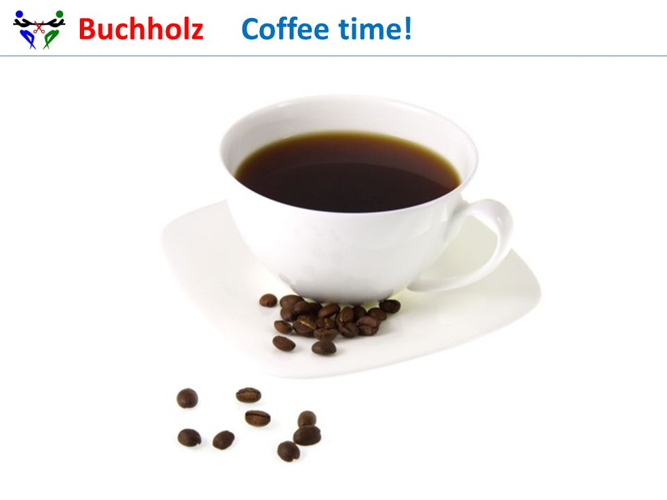 Buchholz Coffee time!