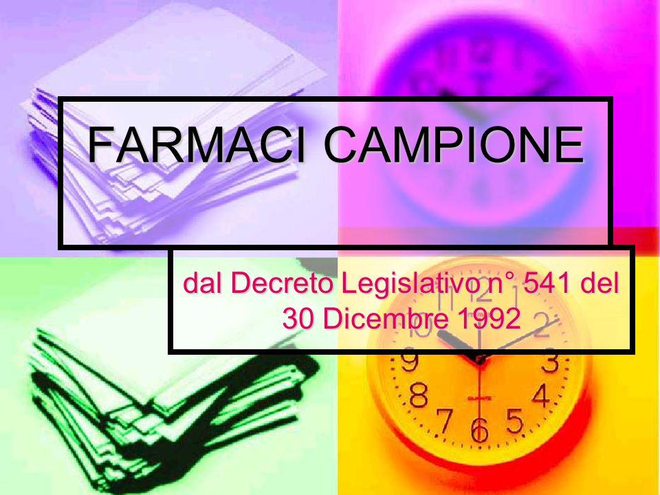 dal Decreto Legislativo n° 541 del 30 Dicembre 1992