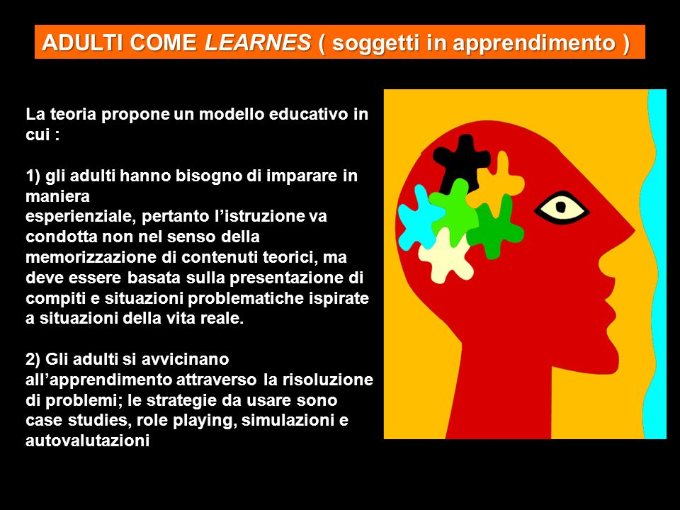 ADULTI COME LEARNES ( soggetti in apprendimento )