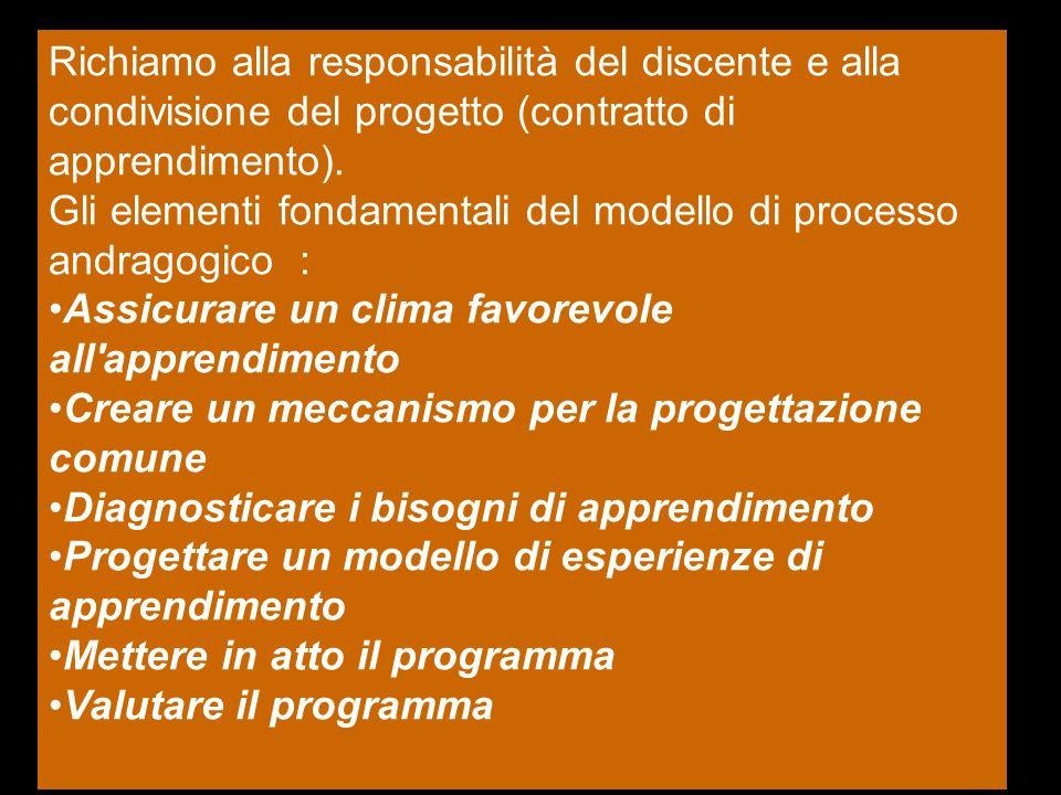 Richiamo alla responsabilità del discente e alla condivisione del progetto (contratto di apprendimento).