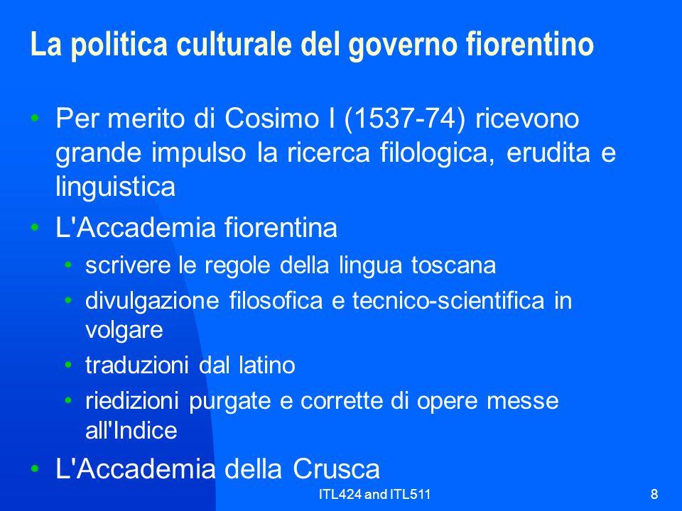 La politica culturale del governo fiorentino