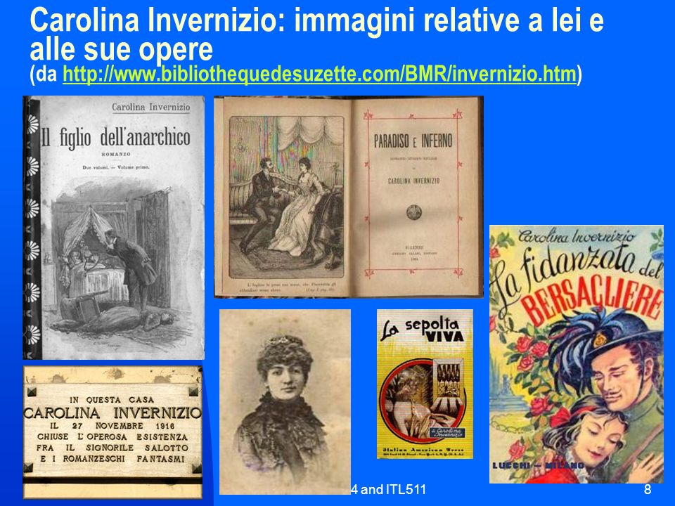 Carolina Invernizio: immagini relative a lei e alle sue opere (da http://www.bibliothequedesuzette.com/BMR/invernizio.htm)