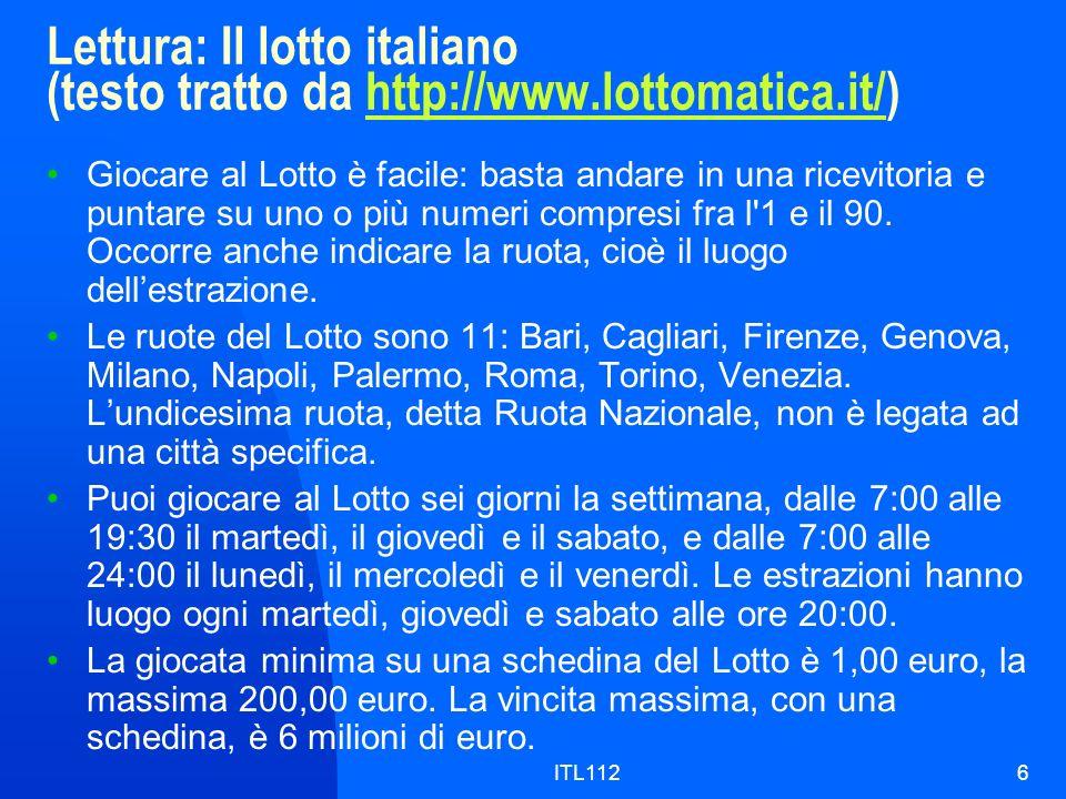 Lettura: Il lotto italiano (testo tratto da http://www. lottomatica