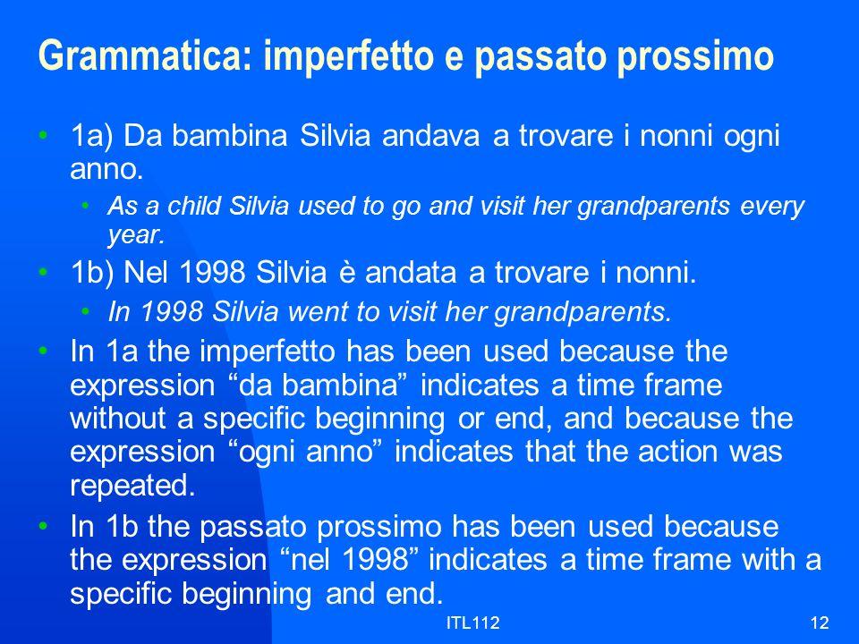 Grammatica: imperfetto e passato prossimo