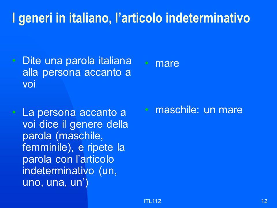 I generi in italiano, l'articolo indeterminativo