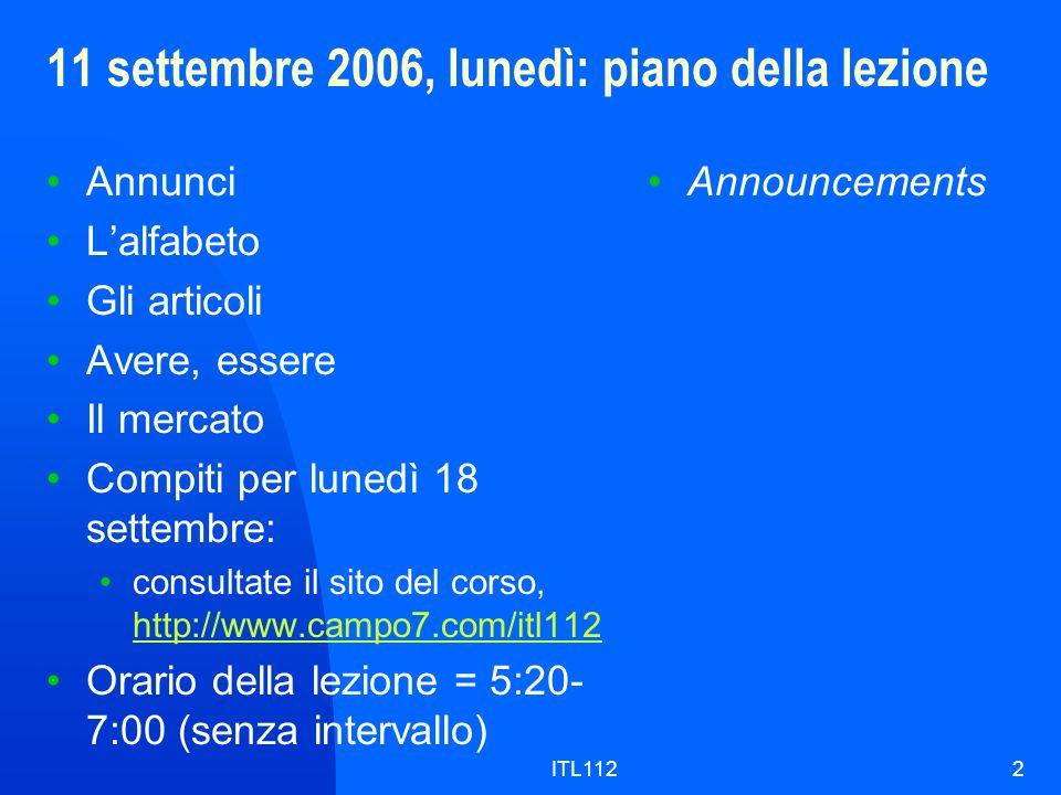 11 settembre 2006, lunedì: piano della lezione
