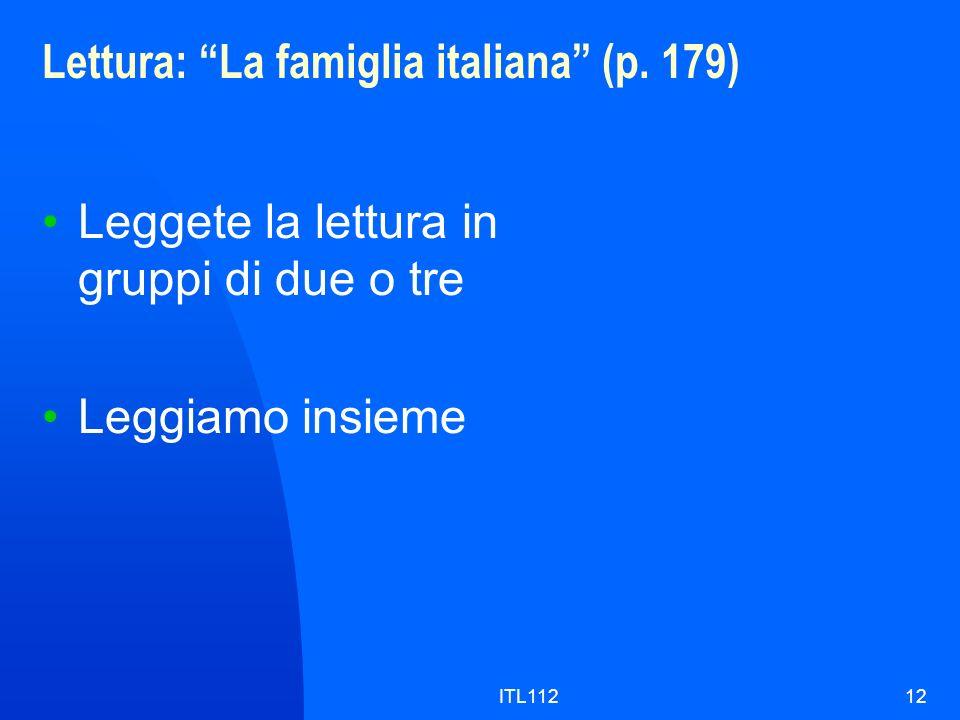 Lettura: La famiglia italiana (p. 179)