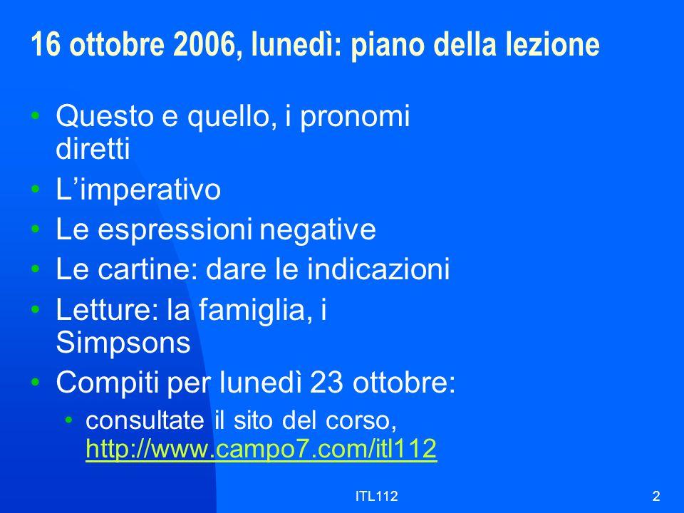16 ottobre 2006, lunedì: piano della lezione