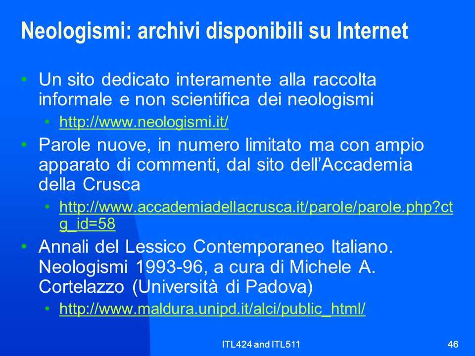 Neologismi: archivi disponibili su Internet