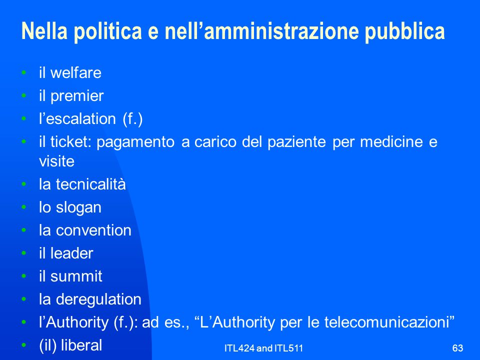 Nella politica e nell'amministrazione pubblica