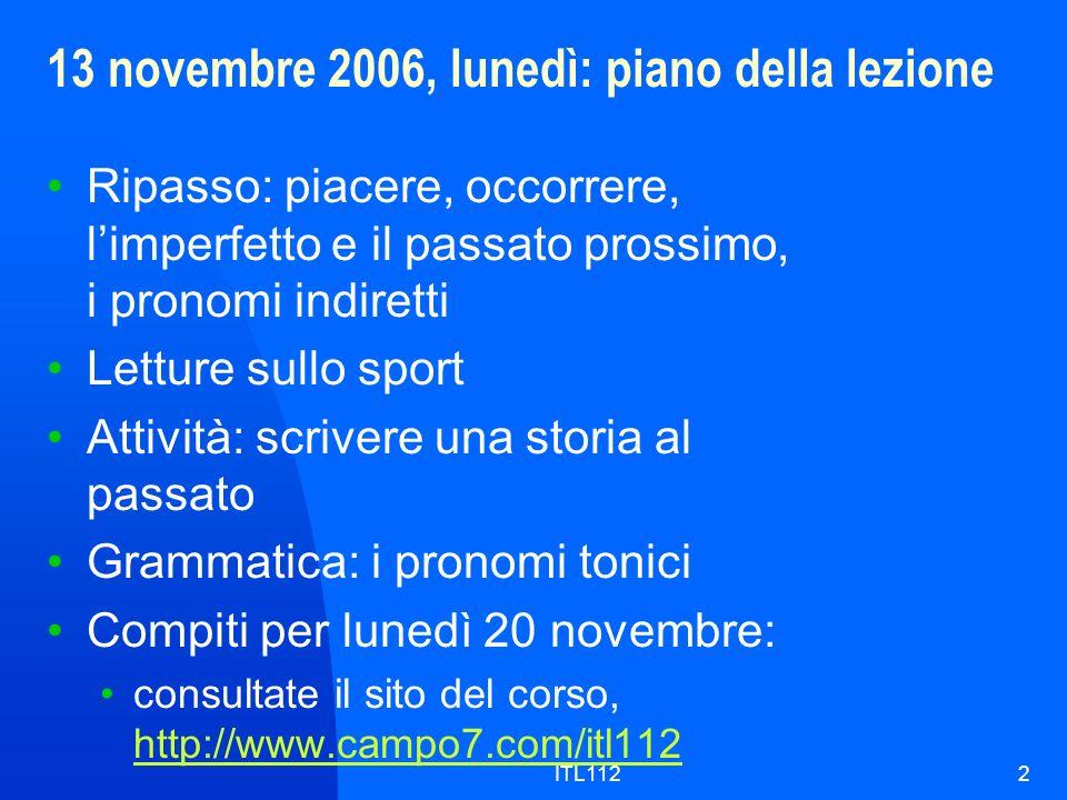 13 novembre 2006, lunedì: piano della lezione