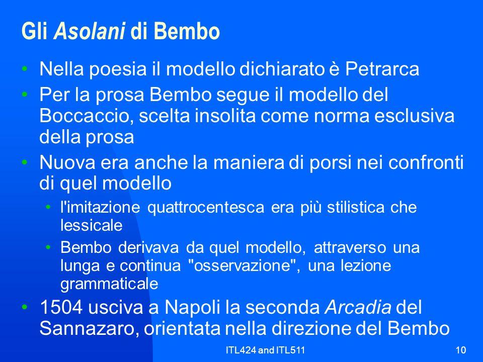Gli Asolani di Bembo Nella poesia il modello dichiarato è Petrarca