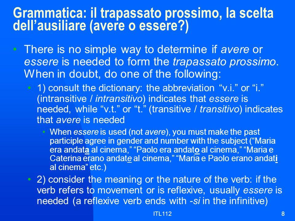 Grammatica: il trapassato prossimo, la scelta dell'ausiliare (avere o essere )