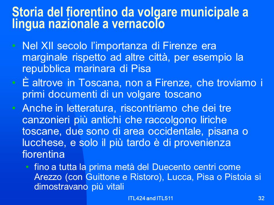 Storia del fiorentino da volgare municipale a lingua nazionale a vernacolo