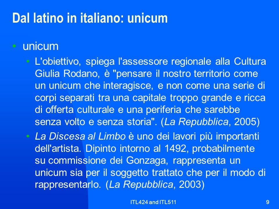 Dal latino in italiano: unicum