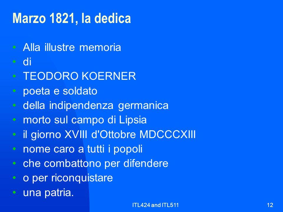 Marzo 1821, la dedica Alla illustre memoria di TEODORO KOERNER