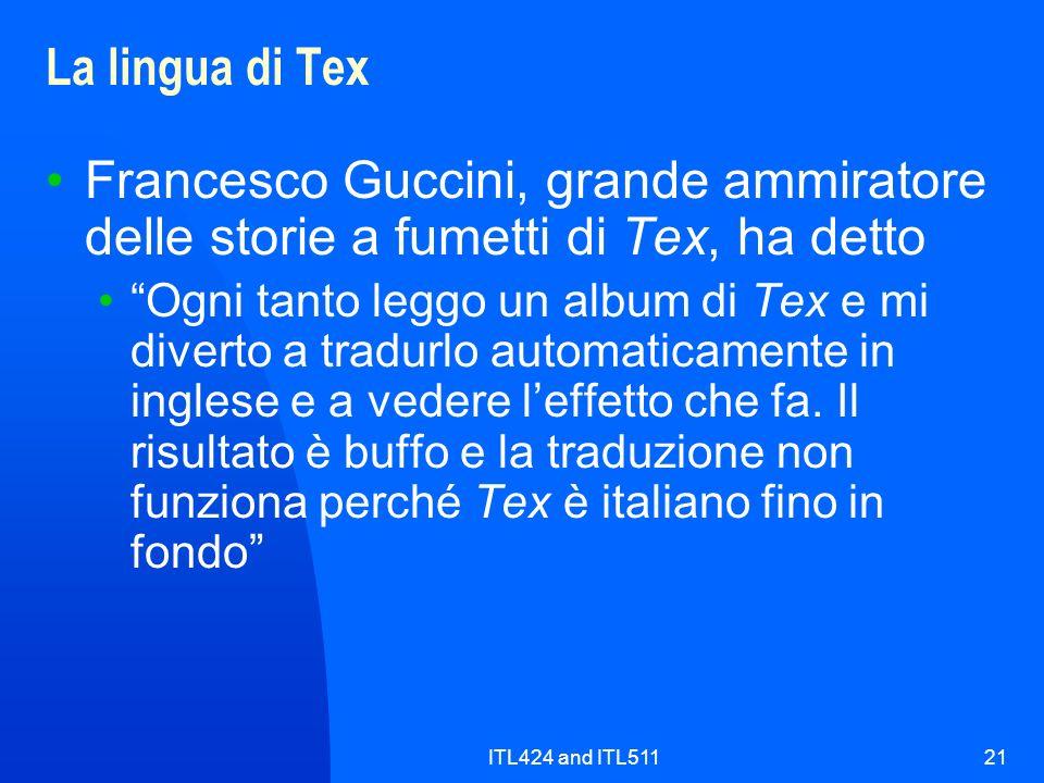 La lingua di Tex Francesco Guccini, grande ammiratore delle storie a fumetti di Tex, ha detto.