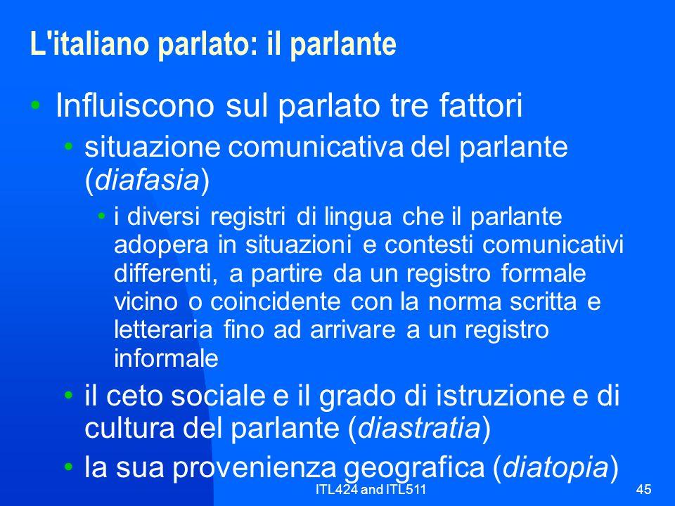 L italiano parlato: il parlante