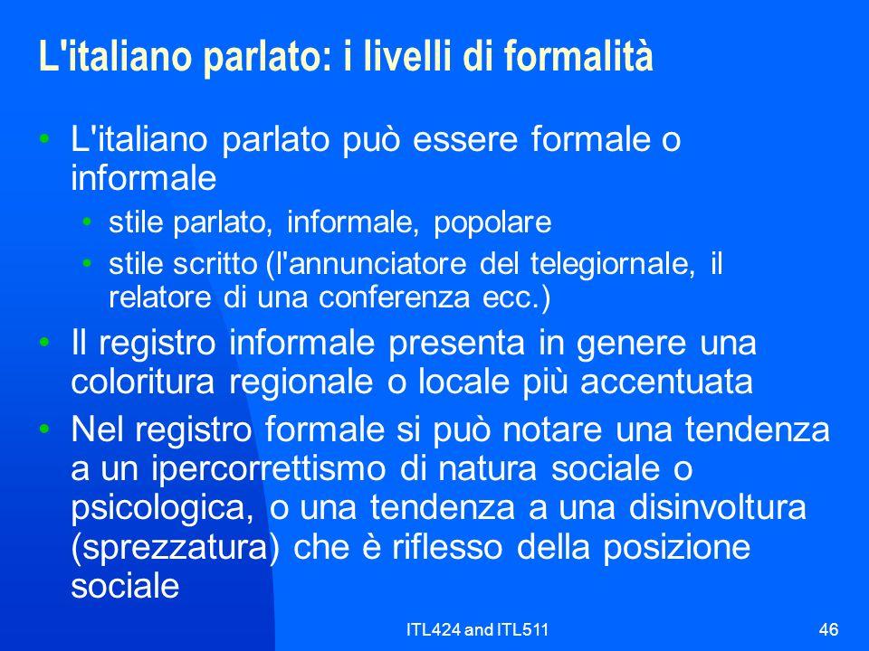 L italiano parlato: i livelli di formalità