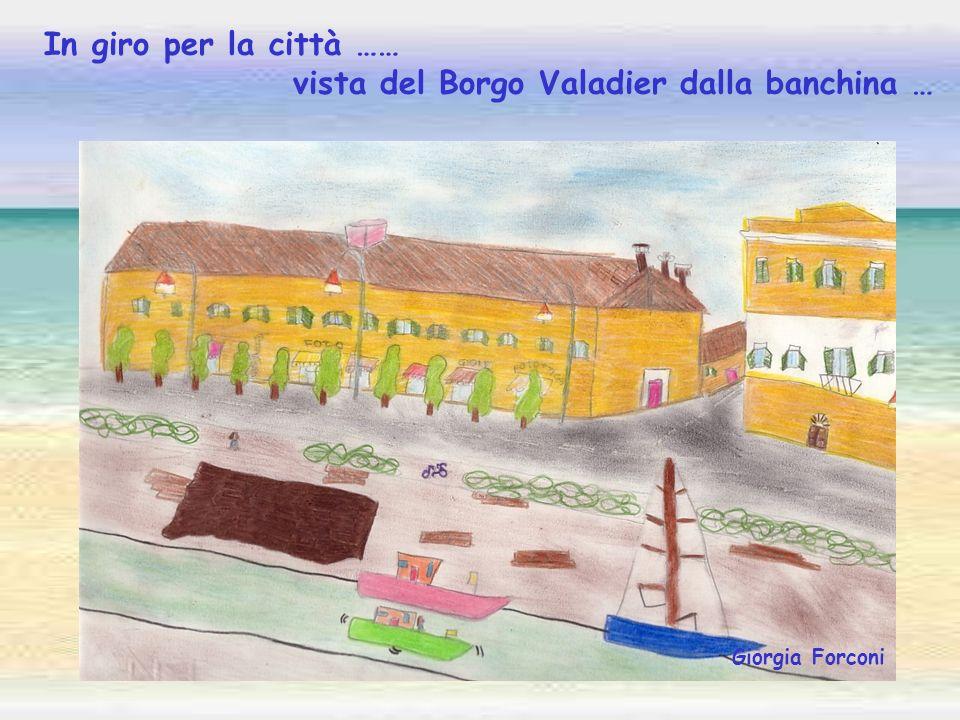 vista del Borgo Valadier dalla banchina …
