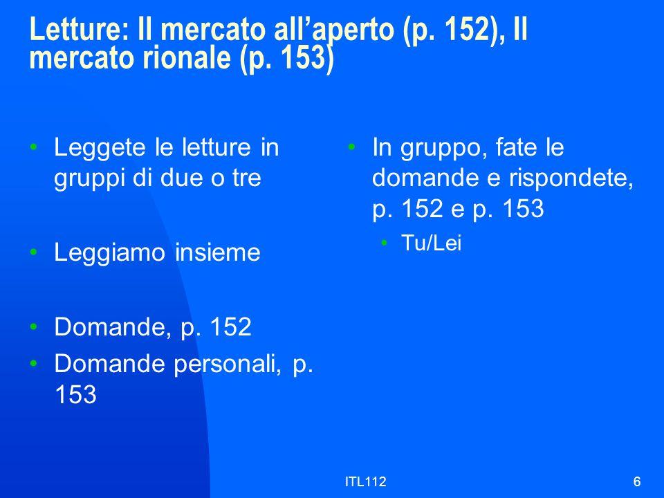 Letture: Il mercato all'aperto (p. 152), Il mercato rionale (p. 153)