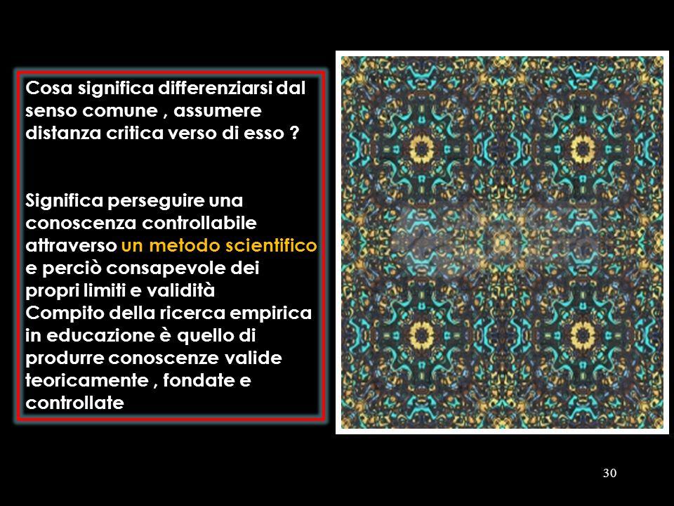 Cosa significa differenziarsi dal senso comune , assumere distanza critica verso di esso