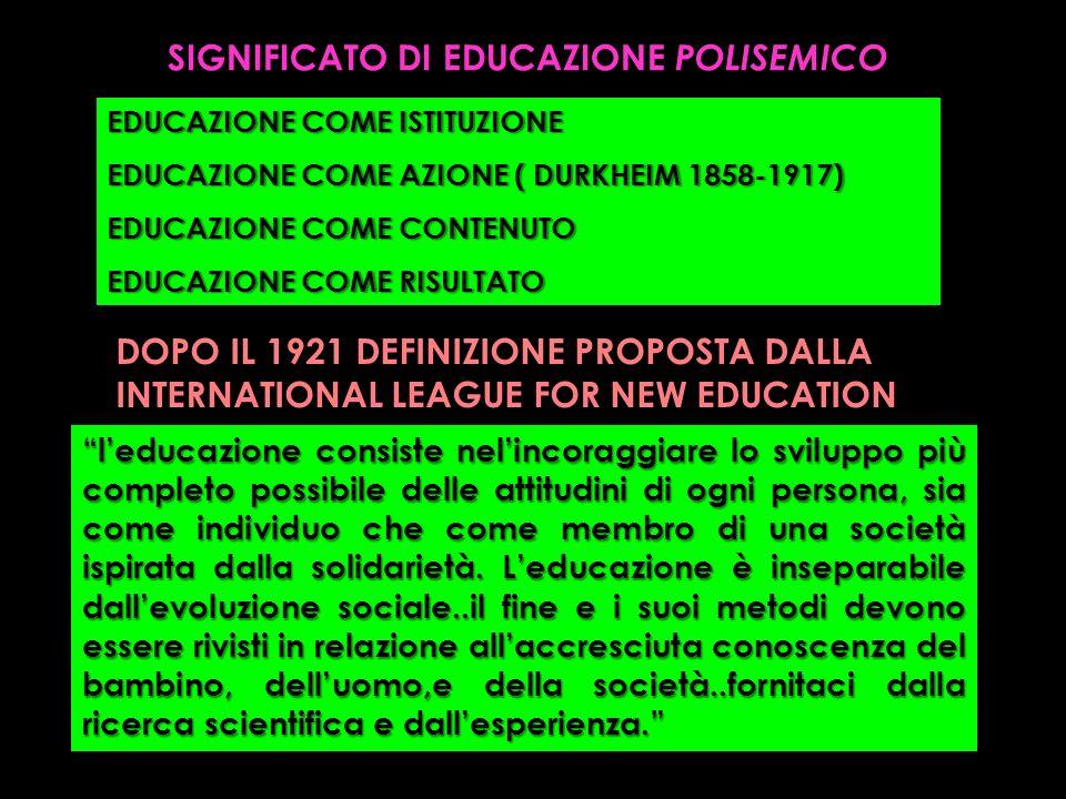 SIGNIFICATO DI EDUCAZIONE POLISEMICO