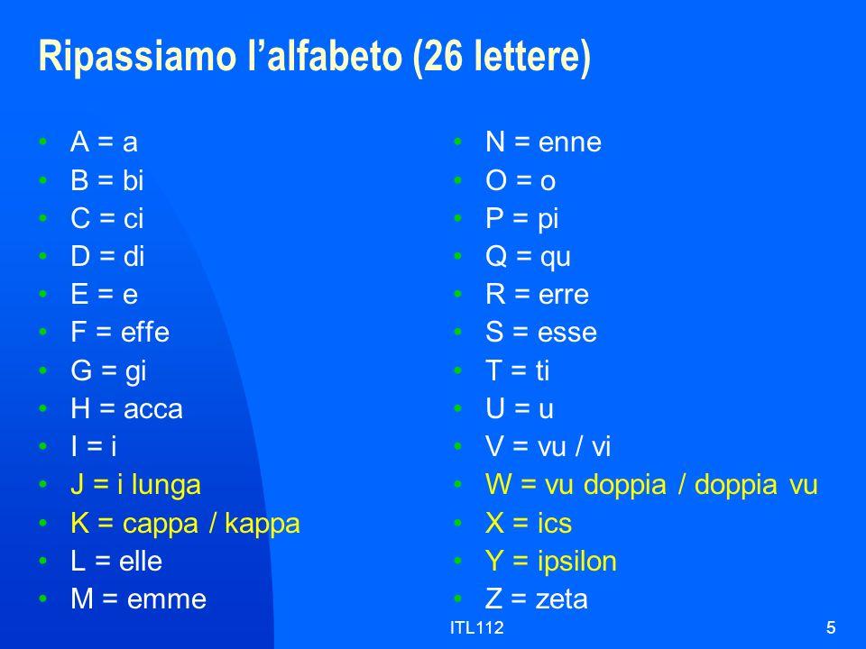 Ripassiamo l'alfabeto (26 lettere)