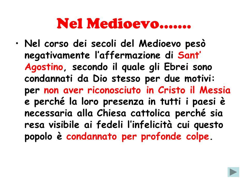 Nel Medioevo…….