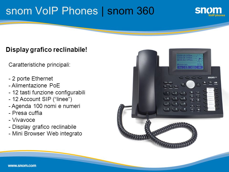 snom VoIP Phones | snom 360 Display grafico reclinabile!