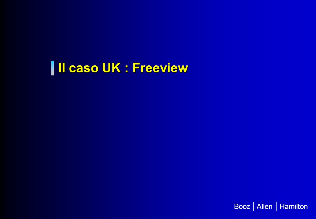 Il caso UK : Freeview