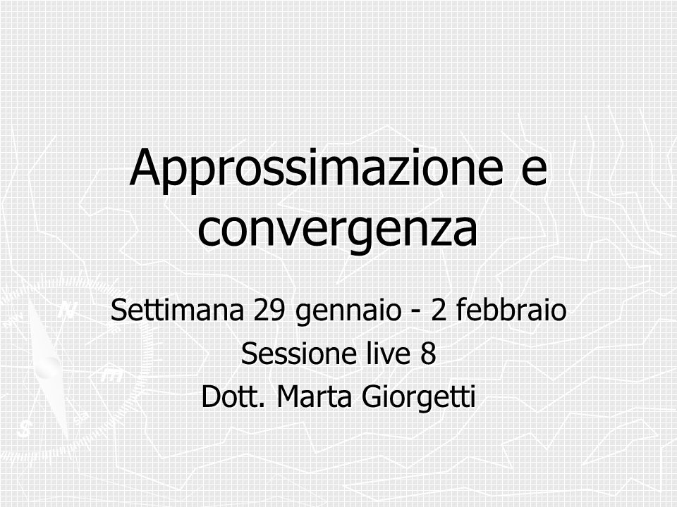 Approssimazione e convergenza