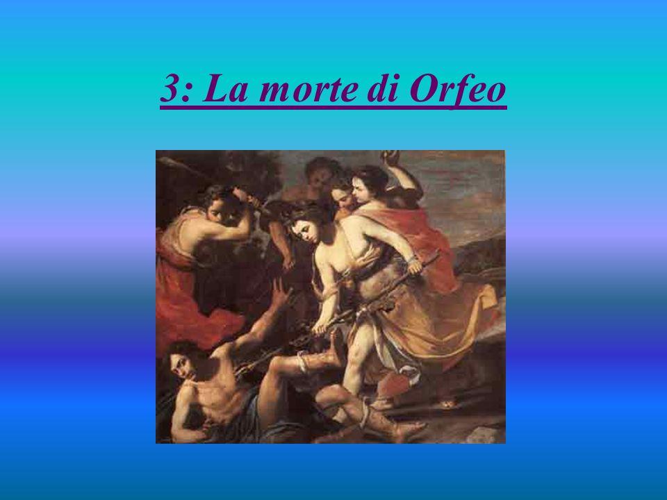 3: La morte di Orfeo