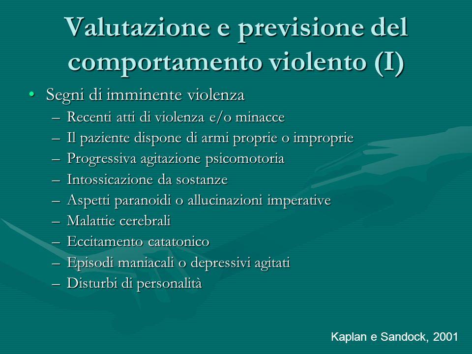 Valutazione e previsione del comportamento violento (I)